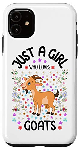 iPhone 11 Girls Just a Girl Who Loves Goats Funny Goat Lover Girl Gift Case