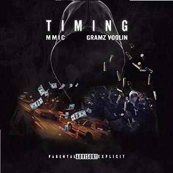 Timin' (feat. Gramz Voolin')