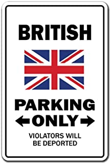 British Parking Sign | Indoor/Outdoor | Funny Home Décor for Garages, Living Rooms, Bedroom, Offices | SignMission Gag Novelty Gift Funny United Kingdom UK Great Britain Sign Wall Plaque Decoration