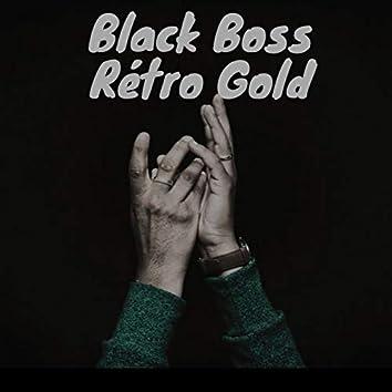 Black boss rétro gold