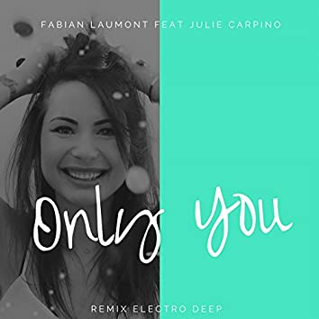 Only You (Mix Version Cover 13 Reasons Why)