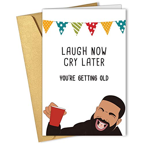 Laugh Now Cry Later Birthday Card, Funny Happy Birthday Card, Bday Card for Him Her