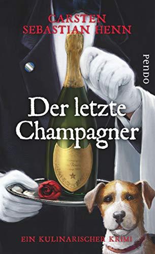 Der letzte Champagner: Ein kulinarischer Krimi (Professor-Bietigheim-Krimis 5)
