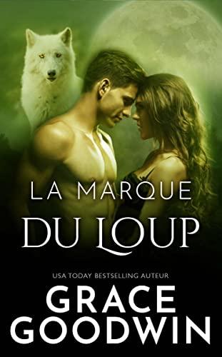 La marque du loup (French Edition)