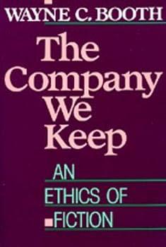 The Company We Keep  An Ethics of Fiction