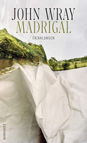 Madrigal: Erzählungen