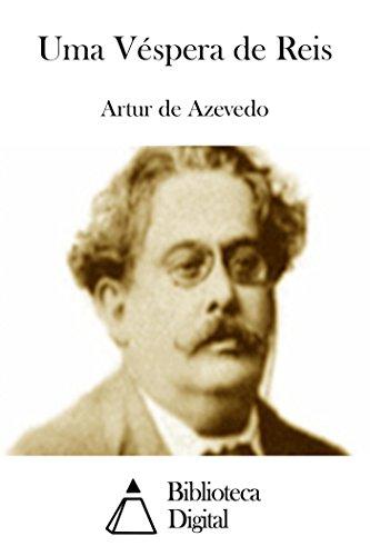 Uma Véspera de Reis (Portuguese Edition)