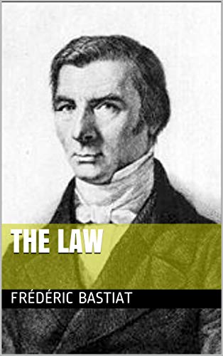 The Law: Annotated (English Edition)