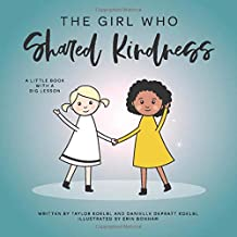 The Girl Who Shared Kindness