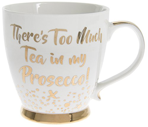 The Leonardo Collection LP92915 There's Too Much Tea in My Prosecco Fine China Mug, Gold