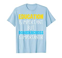 This Tshirt is perfect for any Boardercross enthusiasts, sportsman, Winter, tutors, students, teachers, coach, trainer. Makes a great gift for anyone in sport, teaching! A funny gift for friends, family, sportsmen, men, women, kids loves Boardercross...