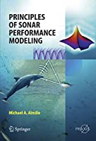Principles of Sonar Performance Modelling (Springer Praxis Books)