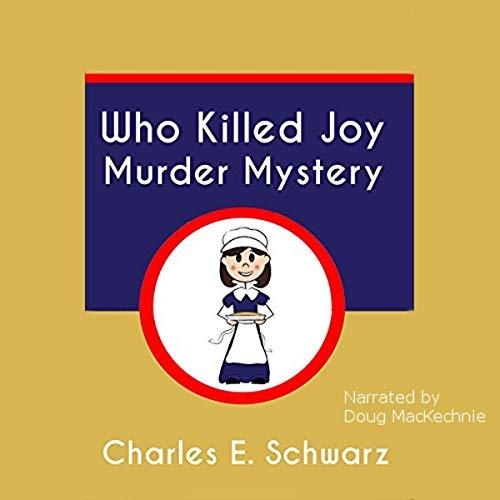 Who Killed Joy Murder Mystery cover art