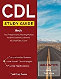 CDL Study Guide Book: Test Preparation & Training Manual for the Commercial Drivers License (CDL) Exam: (Test Prep Books)