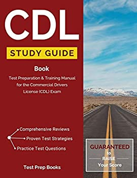 CDL Study Guide Book  Test Preparation & Training Manual for the Commercial Drivers License  CDL  Exam   Test Prep Books