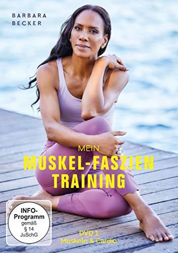 Barbara Becker - Mein Muskel-Faszien Training, Teil 1: Muskeln & Cardio