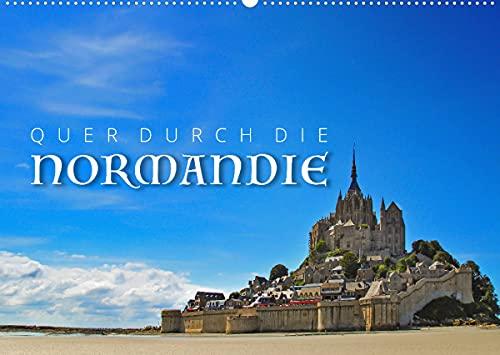 Quer durch die Normandie (Wandkalender...