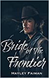 Bride of the Frontier (The Prophecy of Sisters Book 3)