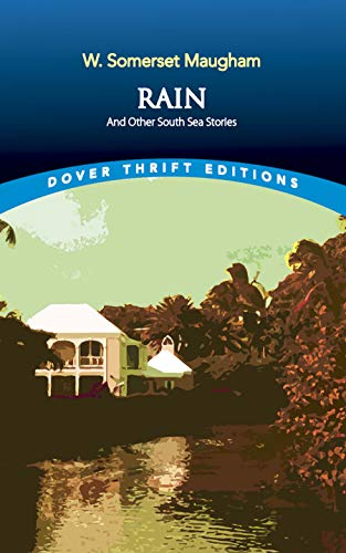 Rain and Other South Sea Stories (Dover Thrift Editions)の詳細を見る