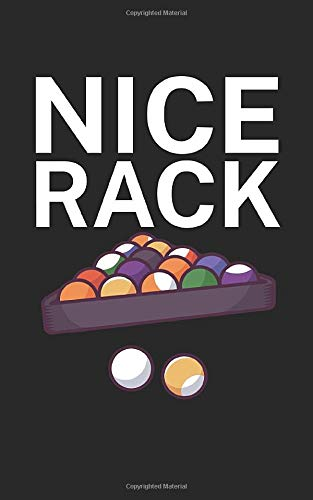 Nice rack: Notebook with billiard design and saying. 120 pages ruled. For notes, sketches, drawings, as a calendar, diary or as a gift to Pool & Snooker players.