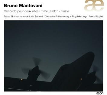 Mantovani: Concerto pour deux altos, Time Stretch & Finale
