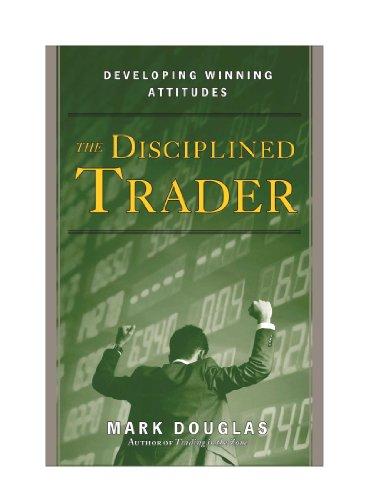 The Disciplined Trader™: Developing Winning Attitudes (English Edition)