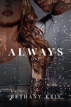 Always (Cross + Catherine Book 1) by [Bethany-Kris]