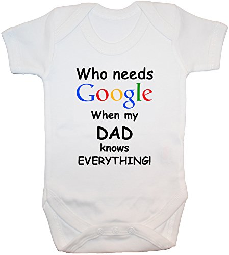 Who Needs Google When My Dad Knows Everything Grenouillère/grenouillère/t-shirt/gilet pour nouveau-né 24 m - Blanc - 3-6 mois