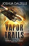 Vapor Trails (Terran Scout Fleet Book 3)