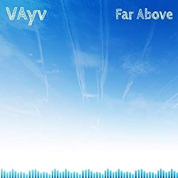 Far Above