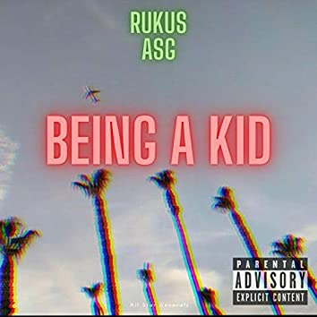 Being a Kid
