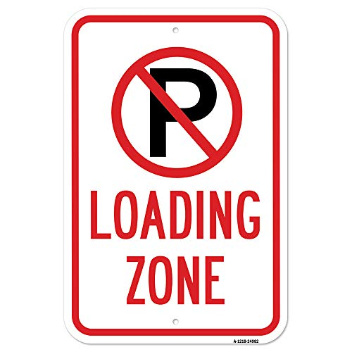 """Loading Zone with '""""P"""" No Parking Symbol Sign 