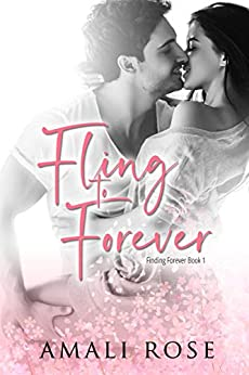 Fling to Forever (Finding Forever Book 1) by [Amali Rose]