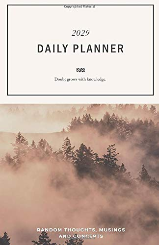 Daily Planner 2029; Doubt grows with knowledge.: Personal Organizer, Pocket Diary, A5 Perfect Pocket size Planner 2029 with motivational quote +100 ... Concepts; with 4-WEEK-OVERVIEW on 2 page