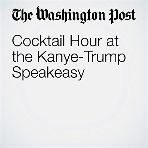 Cocktail Hour at the Kanye-Trump Speakeasy copertina