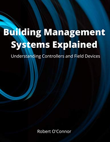 Building Management Systems Explained: Understanding Controllers and Field Devices