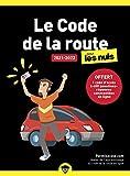 Le code de la route 2021-2022 pour les Nuls, poche, offert 1 code d'accès à 400...