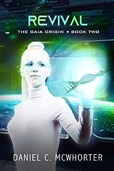 Revival (The Gaia Origin Book 2) by [Daniel C. McWhorter]