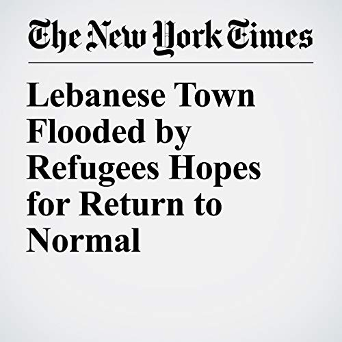 Lebanese Town Flooded by Refugees Hopes for Return to Normal copertina