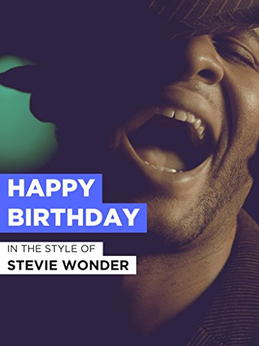 """Happy Birthday im Stil von \""""Stevie Wonder\"""""""