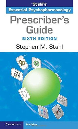 Prescriber's Guide: Stahl's Essential Psychopharmacology