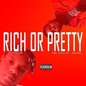 Rich or pretty