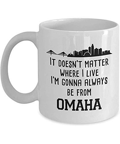 Keramische beker, het doet er niet toe waar ik woon ik kom altijd uit Omaha koffiemok, 11 Oz