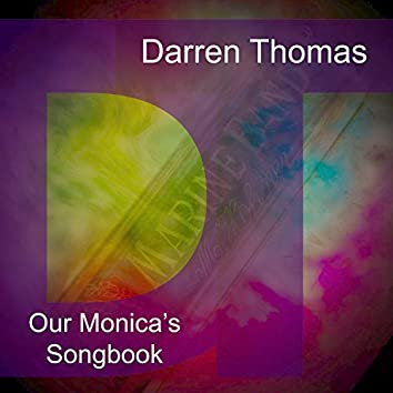 Our Monica's Songbook