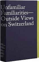 unfamiliar familiarities آرائك: من الخارج في سويسرا