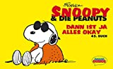 Snoopy & die Peanuts, Bd.45, Dann ist ja alles okay