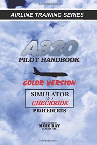 A320 Pilot Handbook: Color Version