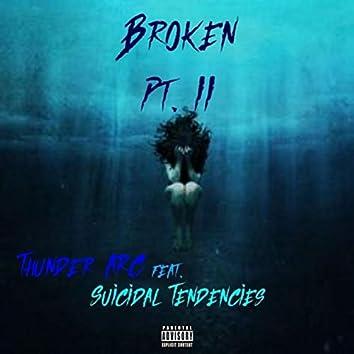Broken: Pt 2