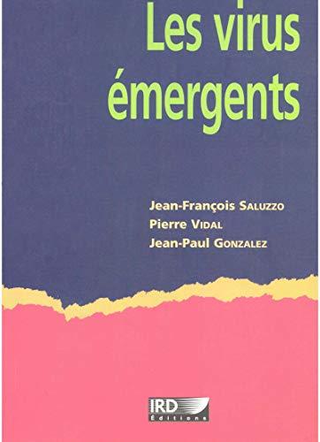 Les virus émergents (French Edition) eBook: Saluzzo, Jean-François, Vidal, Pierre, Gonzalez, Jean-Paul, Saluzzo, Jean-François, Vidal, Pierre, Gonzalez, Jean-Paul: Amazon.es: Tienda Kindle