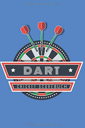 Dart: Cricket Scorebuch; Das Scorebook für deine Dart Spiel- und Trainigstage im handlichen 6x9 Format